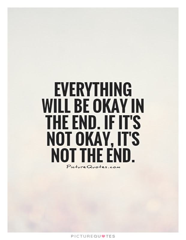 Everything Will Be Okay Quote Quote Number 688411 Picture Quotes