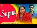 Latest Haryanvi Song 2017 | Supna | RAJ GURJAR | Rp Poonia | VRAJ BANDHU...
