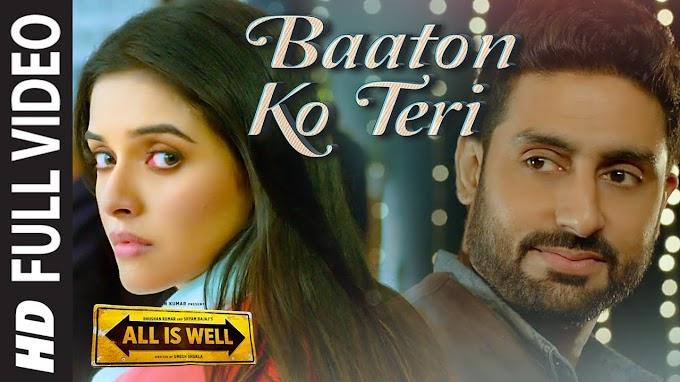 बातों को तेरी Baaton Ko Teri Lyrics In Hindi- All is Well