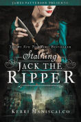 Title: Stalking Jack the Ripper, Author: Kerri Maniscalco
