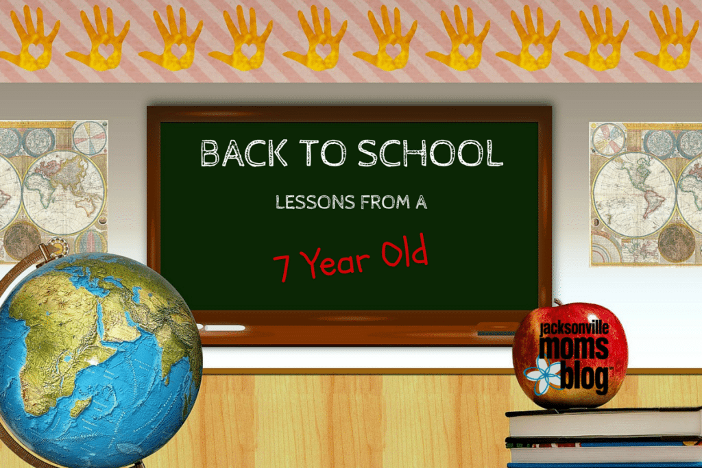 Back to School Lessons from a 7 Year Old