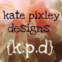 Kate Pixley Design - katepixleydesigns.com