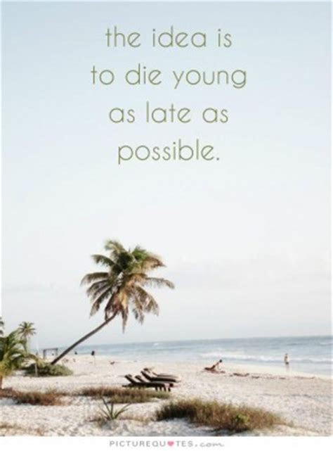 When Someone Dies Too Young Quotes