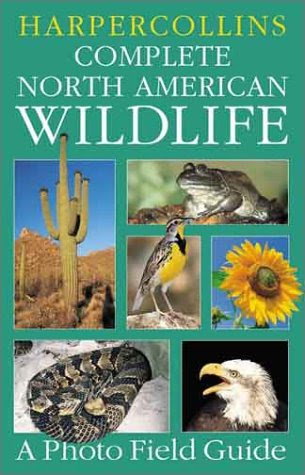 Complete Field Guide To American Wildlife East Central And North