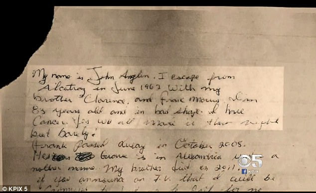 'My name is John Anglin. I escape[d] from Alcatraz in June 1962 with my brother Clarence and Frank Morris. I'm 83 years old and in bad shape. I have cancer. Yes we all made it that night but barely!' the letter begins