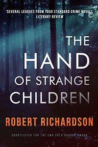 The Hand of Strange Children by Robert Richardson