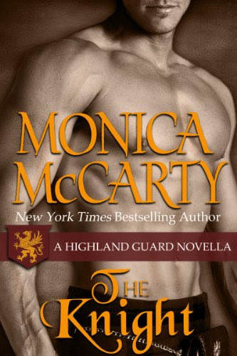 The Knight (A Highland Guard Novella 7.5) by Monica McCarty