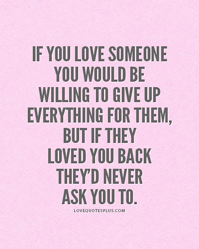 Quotes About Love Giving Up 55 Quotes