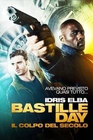 Bastille Day - Il colpo del secolo 2016 streaming ita film senza limiti altadefinizione