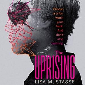 The Uprising: The Forsaken Trilogy, Book 2 | [Lisa M. Stasse]