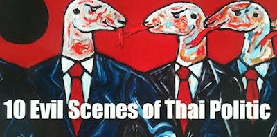 Ten Evil Scenes Of Thai Politic