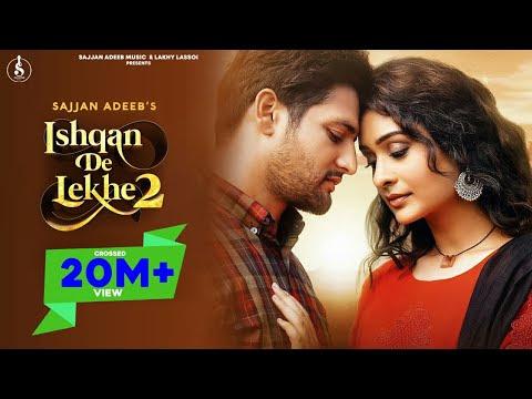 Ishqan De Lekhe 2(Full Video) Sajjan Adeeb | Payal Rajput | Blue Stone Media | New Punjabi Song 2020