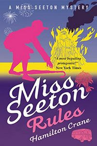 Miss Seeton Rules by Hamilton Crane