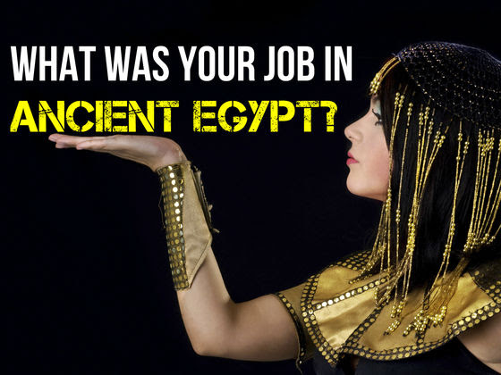 What Was Your Job In Ancient Egypt?