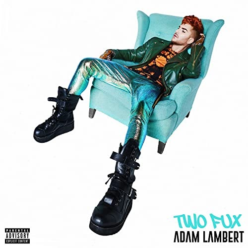 Adam Lambert - Two Fux (Clean / Dirty / Intro Clean / Intro Dirty) - Single