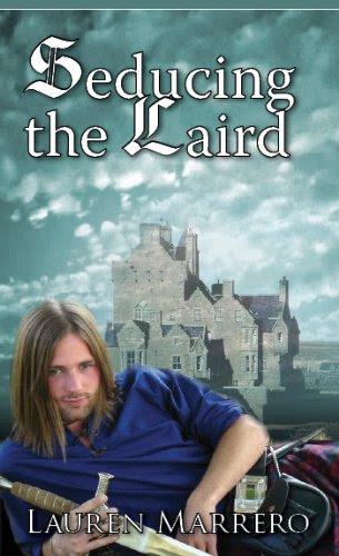 Seducing the Laird by Lauren Marrero