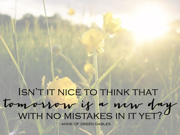 Anne Tomorrow Is A New Day Quote
