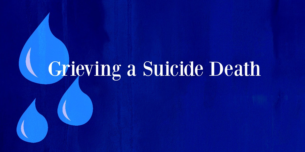 Grieving A Suicide Death Whats Your Grief