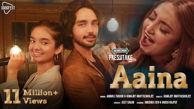 Aaina Lyrics - Monali Thakur