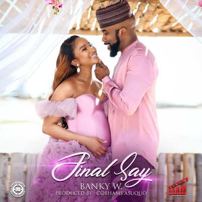 [Mp3] Banky W – Final Say
