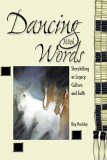 Dancing with Words: Storytelling As Legacy, Culture, and Faith