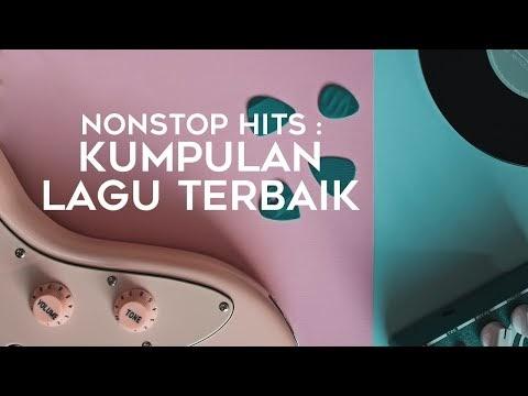 🔴 Nonstop Hits : Kumpulan Lagu Pop Terbaik