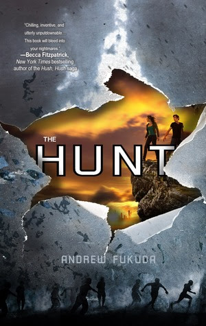 The Hunt (The Hunt #1) by Andrew Fukuda  - 8th May 2012