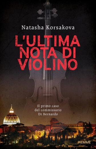 L'ultima nota di violino, Natasha Korsakova, Piemme