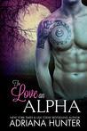 To Love An Alpha