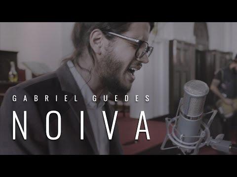 Gabriel Guedes - Noiva (Clipe Gospel)