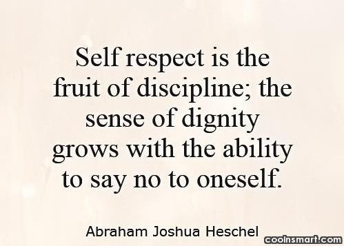 Quotes About Self Respect And Dignity 34 Quotes