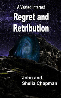 Regret and Retribution - Book 6 of A Vested Interest series