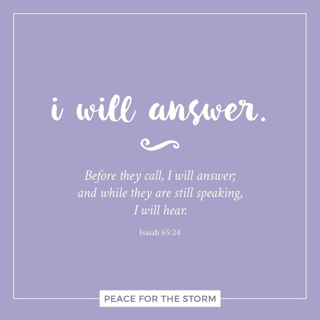 I Will Answer Peace For The Storm