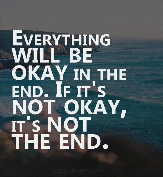 Everything Will Be Okay Quote Quote Number 688404 Picture Quotes