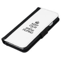 KEEP CALM AND SPEAK FILIPINO iPhone 6 WALLET CASE