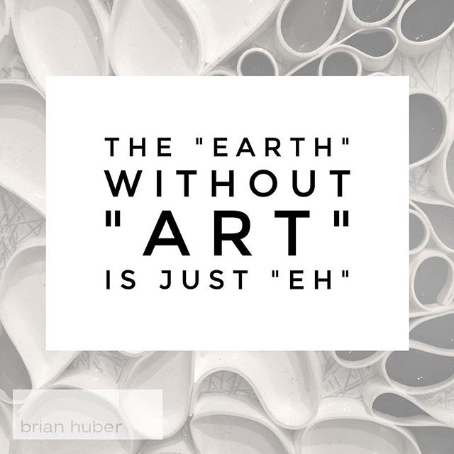 Brian Huber Abstract Artist Arty Quote Of The Day Happy Thursday Y