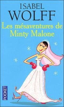 Couverture Les mésaventures de Minty Malone