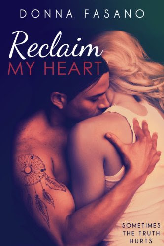 Reclaim My Heart by Donna Fasano