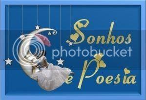 Sonhos e Poesia - http://sonhossepoesia.blogspot.com.br/