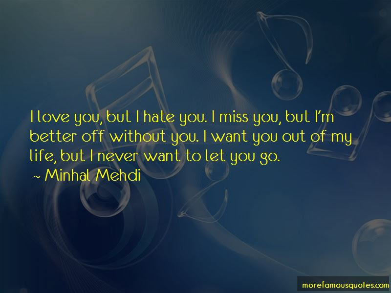 Quotes About I Love You But I Hate You Top 33 I Love You But I Hate