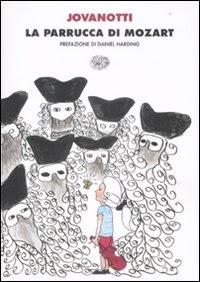 More about La parrucca di Mozart