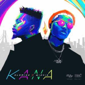 "[Lyrics] Olamide x Wizkid – ""Kana"""