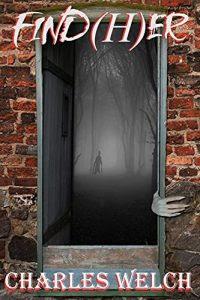 Find(H)er by Charles Welchh