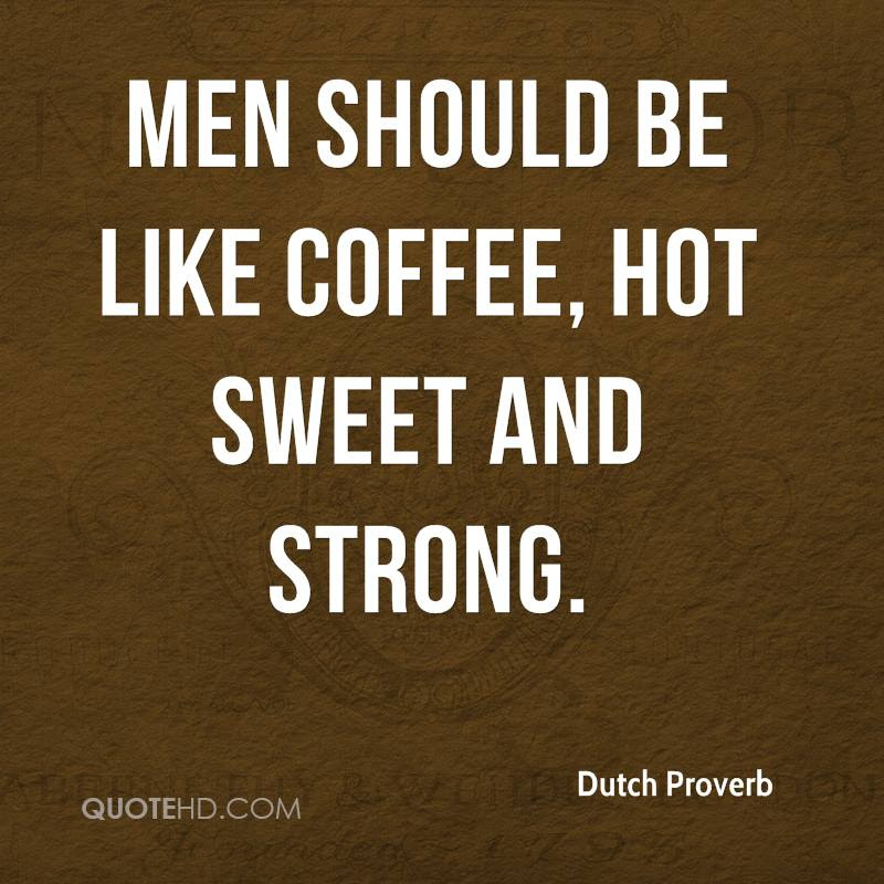 Dutch Proverb Quotes Quotehd