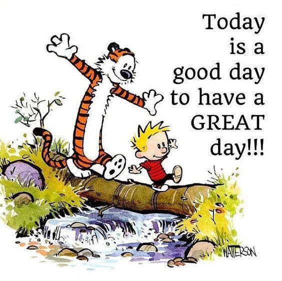 Today Is A Good Day To Have A Great Day Cute Quote Pictures Photos