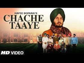 Chache Taaye: Hapee Boparai (Full Song) Laddi Gill   Kabal Saroopwali   Latest Punjabi Songs 2019