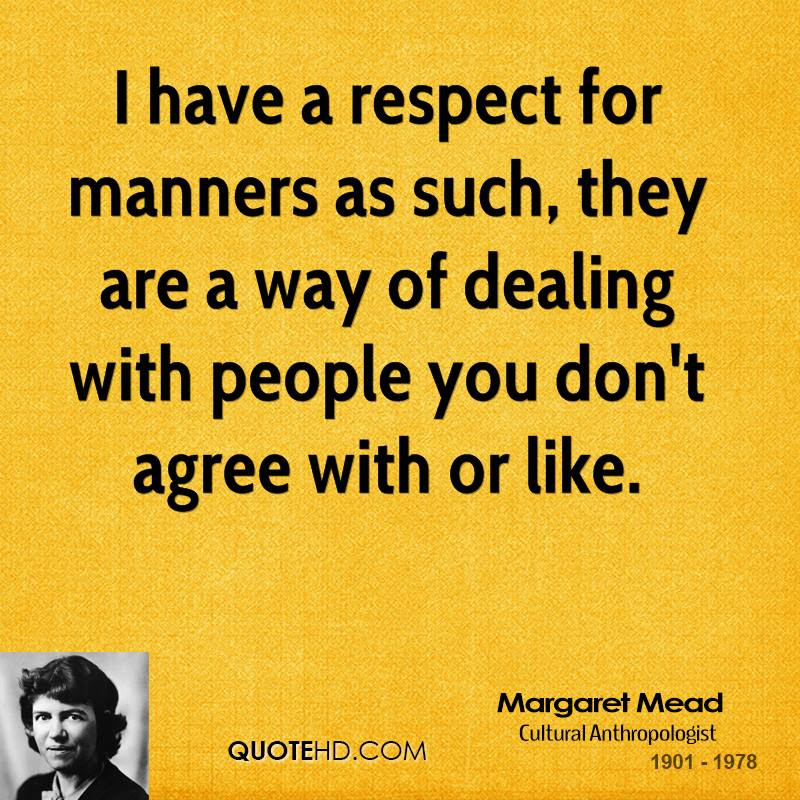 Quotes On Respect And Manners Quotesgram Inspirational Interior