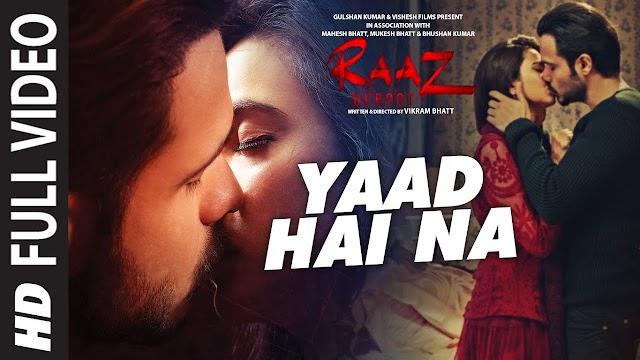 Yaad Hai Na Lyrics - Arijit Singh