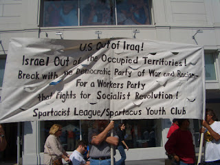 """Photo: sign saying, """"U.S. Out of Iraq! Israel Out of the Occupied Territories! Break with the Democratic Party of War and Racism- For a Workers Party that fights for Socialist Revolution!"""""""