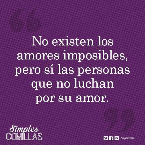 Frases Citas Quotes Simplescomillas Amor Imposible Lucha